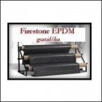 Firestone EPDM tófólia, szigetelő fólia vízszigetelésére.